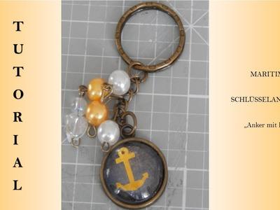 """°Tutorial° - Schlüsselanhänger """"Anker mit Perlen"""""""