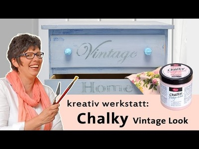 Tutorial: selfmade Shabby Chic mit Chalky Vintage Look