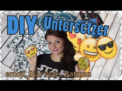 DIY emoji Untersetzer - Star Wars - Batman