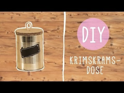 DIY mit Nina Moghaddam: praktische Krimskrams-Dose