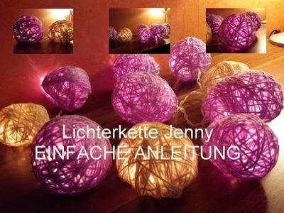 ☆ Lichterkette - LECHTKUGELN - DIY Jenny- EINFACHE ANLEITUNG ☆
