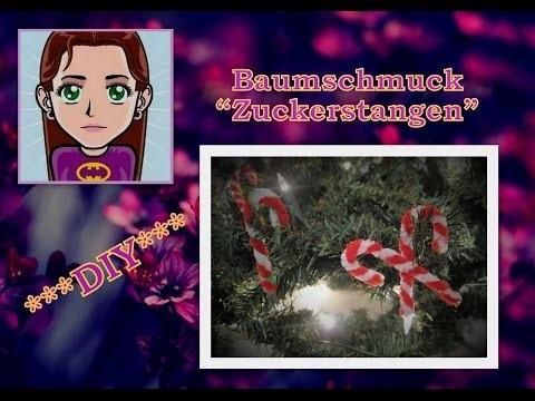 """Christbaumschmuck """"Zuckerstangen"""", DIY Tutorial"""