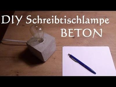 DIY Schreibtischlampe aus Beton selber machen - Betonlampe gießen
