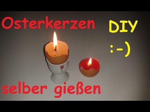 DIY  Deko Oster Ei Kerze gießen & basteln – Osterdeko selber machen. Kerzen gießen - Osterkerzen