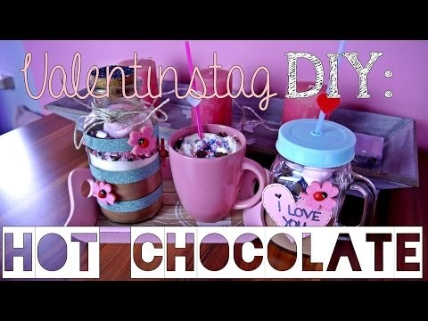 VALENTINSTAG | DIY Last-Minute Geschenkidee : HOT CHOCOLATE ♥