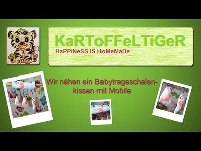 """DIY - Wir nähen ein Babytrageschalenkissen mit Mobile - """"FlaminGO"""""""