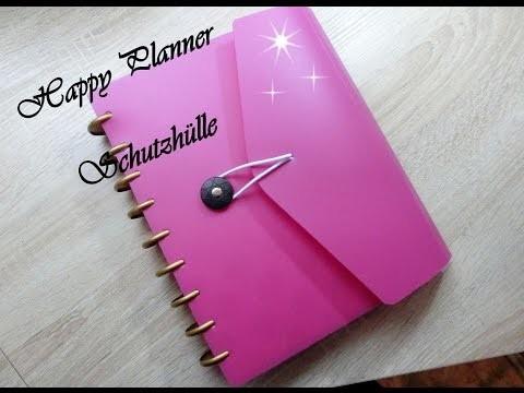 Happy Planner - Schutzhülle - DIY
