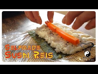 ☯ Sushi Reis selber machen. Sushi Rice Selfmade. DIY. How to