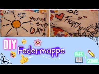 DIY Federmappe ☺||| Back 2 School ♪ ||| MyLifestyle ♥