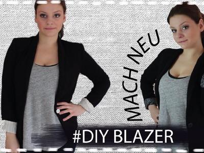Aus Alt Mach Neu - DIY Blazer