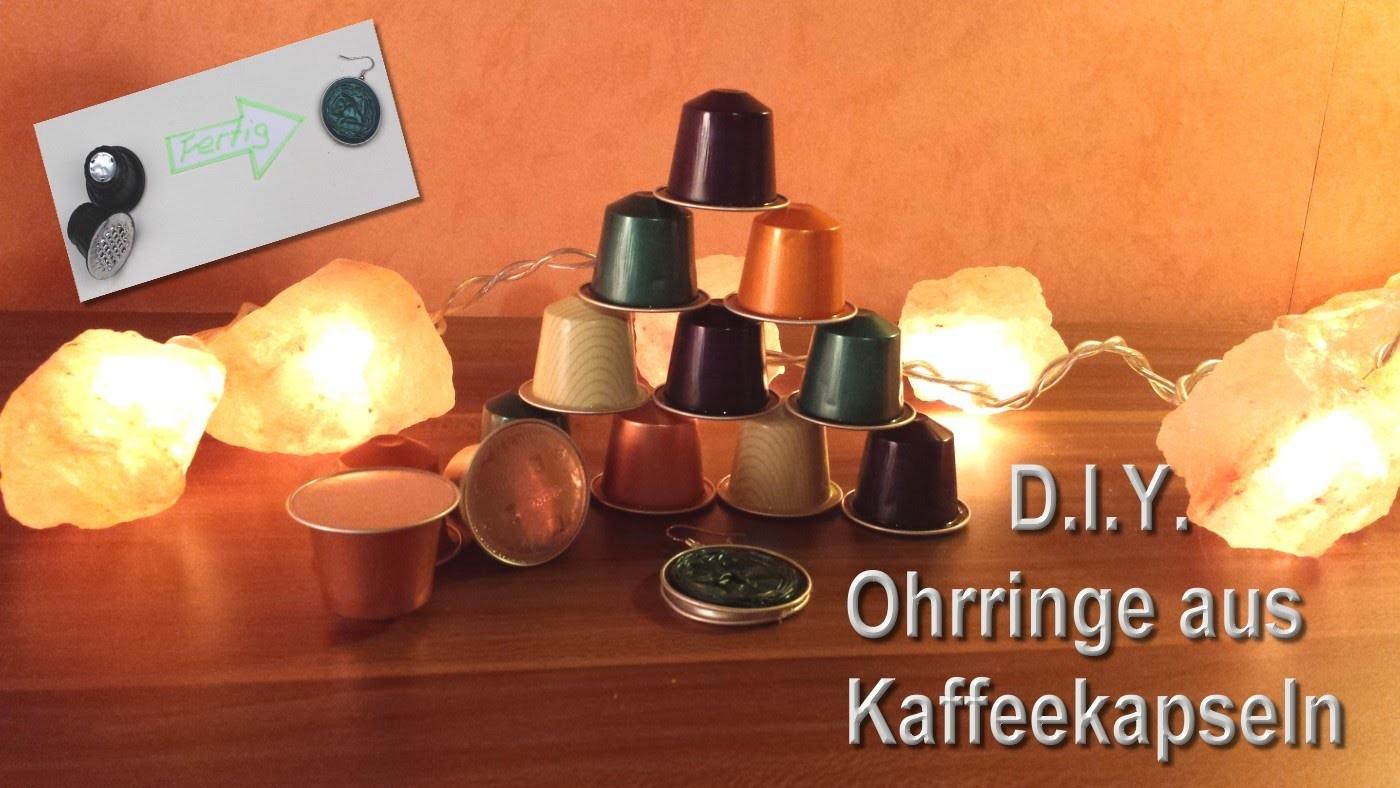 ♡♡♡ DIY Ohrringe aus Kaffeekapseln - mit Tini ♡♡♡