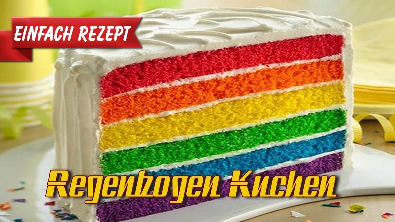 Regenbogen Kuchen Einfach Rezept Tutorial - Rainbow Cake