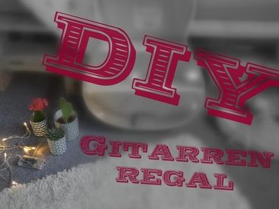 DIY | Gitarrenregal | #AusAltMachNeu