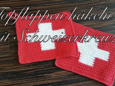 Topflappen häkeln mit Schweizerkreuz