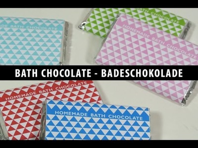 DIY Bath Chocolate - Badeschokolade