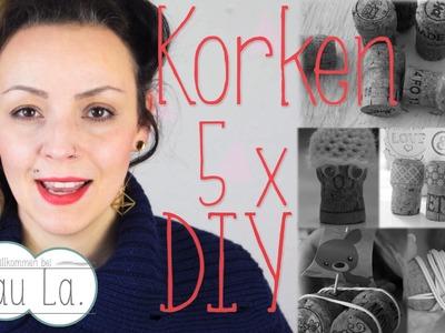 KORKEN 5 DIY Ideen | Frau La. | auch für KIDS