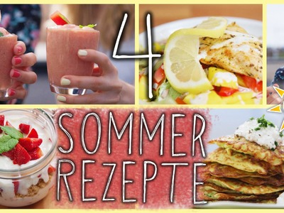 4 SOMMERLICHE & Gesunde DIY REZEPTE - Easy & Fresh!