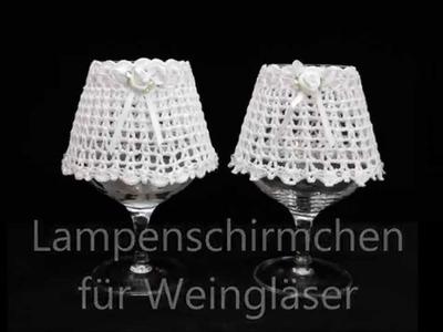 Lampenschirme für Weingläser CROCHET HÄKELN