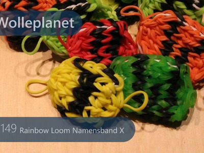 Rainbow Loom Namensband X mit Loom