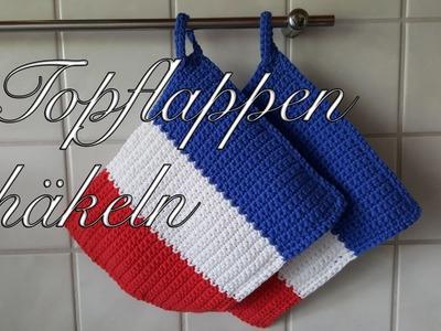 Topflappen häkeln im Design der französischen Flagge