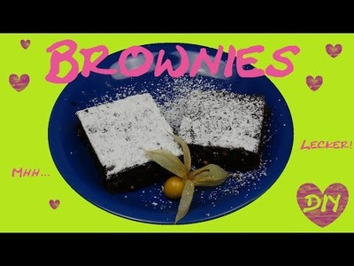 Chocolate Brownies DIY. Schoko Brownies. Küchlein ganz einfach + Rezept! Backen DIY | deutsch