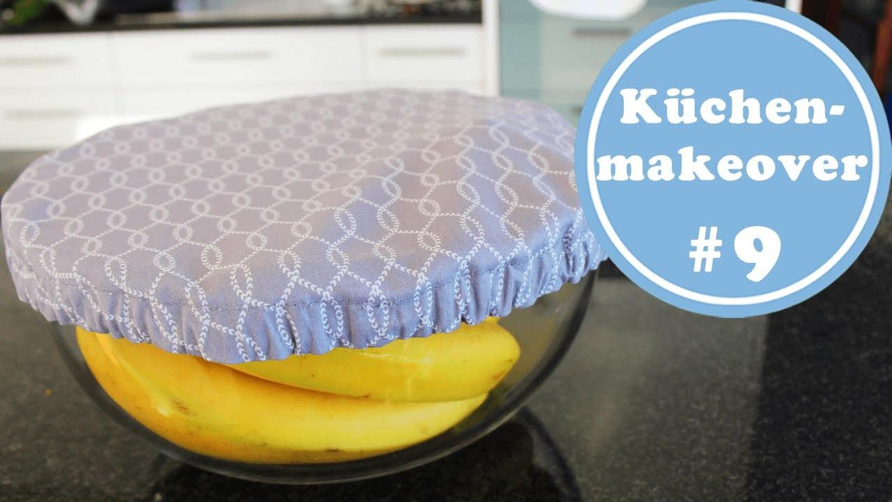 Abdeckung für die Obstschale - Küchenmakeover 9 | DIY | nähen| Küchenideen | Küchenplanung