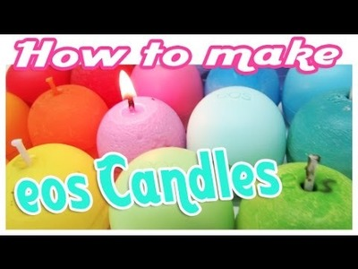 Eos Kerzen DiY. Eos Candle DiY (How to make a silicon mold)