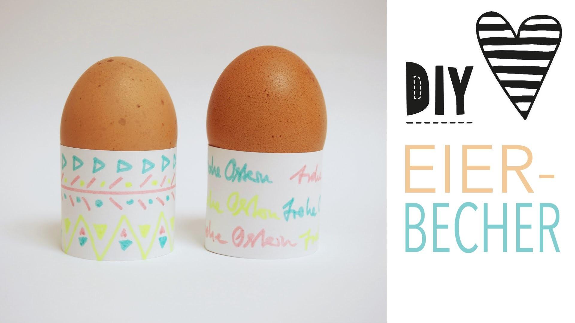 Diy einfache eierbecher basteln 100 ideen f r ostern - Eierbecher selber basteln ...