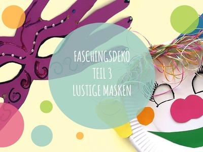 DIY Faschingsdeko: Masken selber basteln