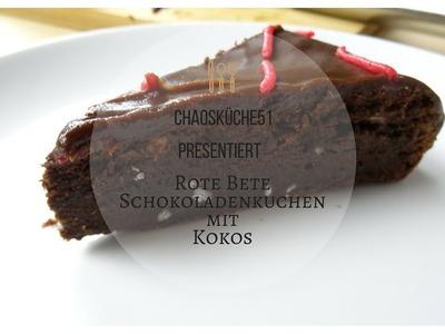 Rote-Bete Schokoladenkuchen mit Kokos; DIY, Backen mit Gemüse