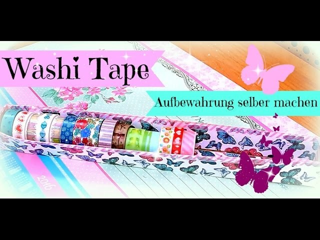 washi tape woche aufbewahrung f r washi tapes selber. Black Bedroom Furniture Sets. Home Design Ideas