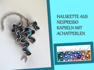 Nespresso Schmuck Anleitung - Halskette mit Achatperlen - die magische (Kaffee-) Kapsel