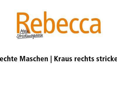 Rechte Maschen | Stricken lernen mit Rebecca – Mein Strickmagazin