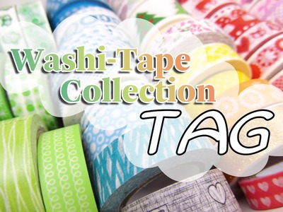 [TAG | VLOG] Washi-Tape Collection TAG