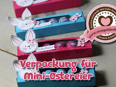 Tutorial: Verpackung für Miniostereier - gebastelt mit Produkten von Stampin' Up!
