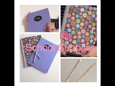 DIY SCHOOL SUPPLIES: BACK TO SCHOOL #1