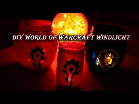 Diy World of Warcraft Windlicht