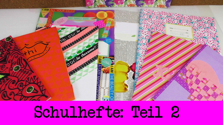 Back to School - 8 Ideen um Schulhefte zu verschönern TEIL 2 - Tagebücher