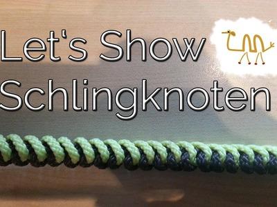 【DIY】 ~ Let's Show ~ 【Schlingenknoten. Schlangenknoten】