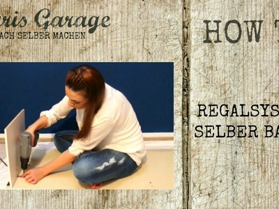 Regalsystem | Regal selber bauen | Upcycling | DIY | Möbel | How to |  by Saris Garage