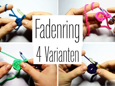"Fadenring - ""Magic Ring"" häkeln (4 Varianten)"