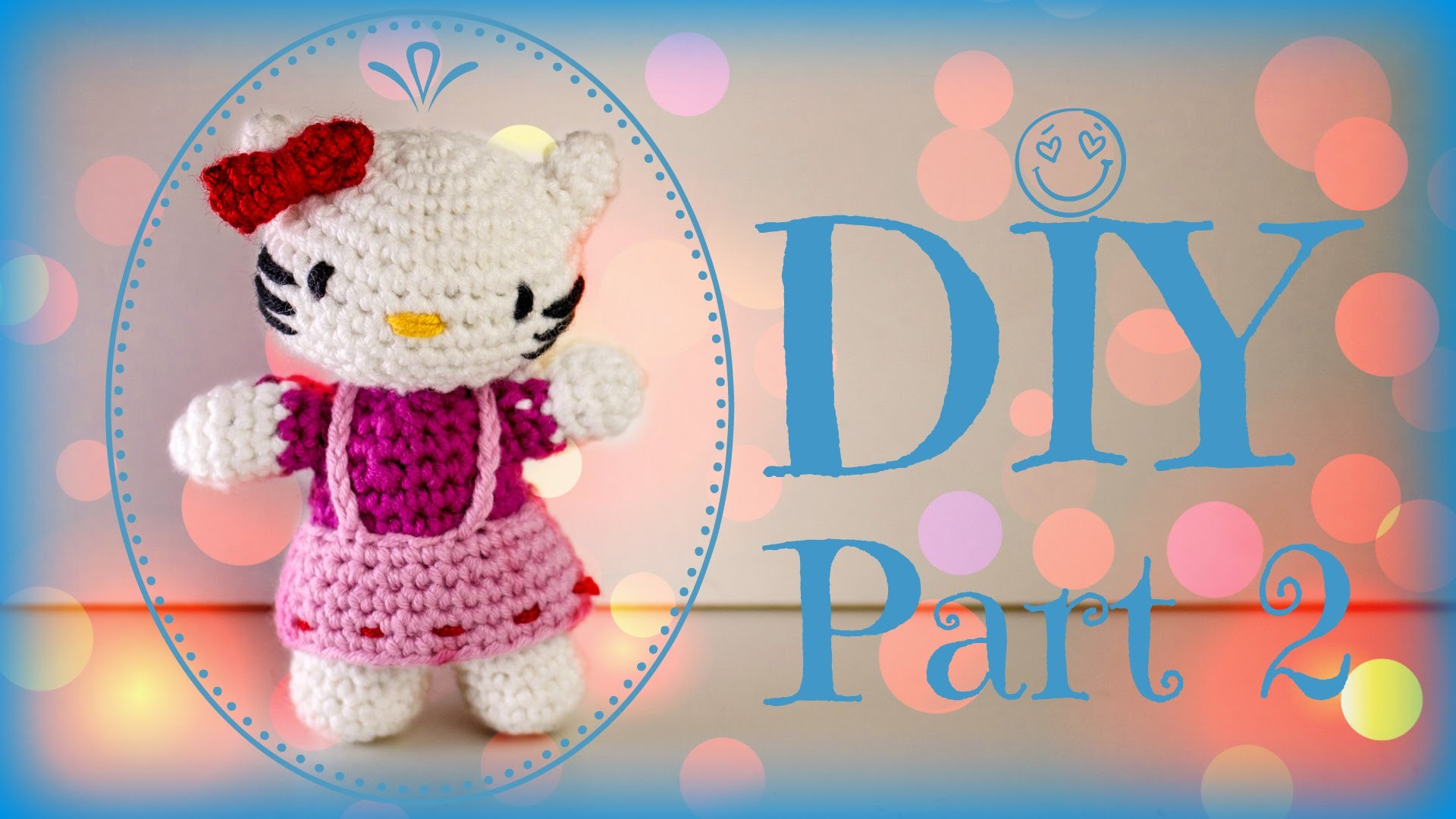Hello Kitty · Häkelanleitung *Do it Yourself* Part 2