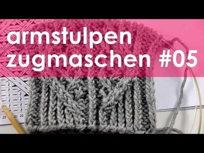 Nadelspiel StriMiMi Jänner 2016 * Zugmaschen * Mütze, Armstulpen, Socken * Teil 5