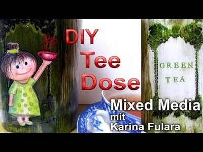 DIY Deko-Tee-Dose in Mixed Media