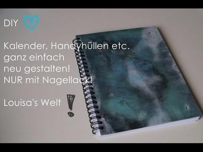 DIY - Do it yourself - Nagellack - Kalender etc. einfach selbst gestalten ♥