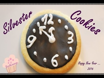 Silvester Cookies. schnell. einfach. selber machen. BackLounge 2015. DIY