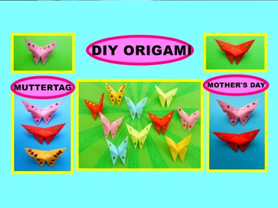 DIY Origami Paper Butterfly, Gift Ideas for Mothers day. Schmetterling als Geschenk zum Muttertag