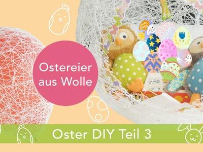 Oster DIY Teil 3 | Osterkorb aus Wolle + Luftballon + Textilsteif