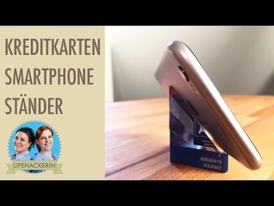 Smartphoneständer aus Kreditkarte (DIY)
