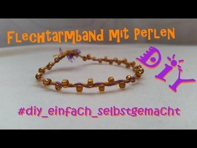 Flechtarmband mit Perlen DIY :)